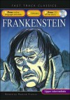 Frankenstein: Upper Intermediate Cef B2 Alte Level 3 (Fast Track Classics Elt) - Mary Shelley, Pauline Francis