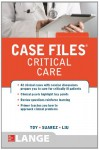Case Files Critical Care (Lange Case Files) - Toy, Eugene C. Toy, Terrence Liu