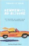 Benvenuti ad Altrove - Chiara Brovelli, Gabrielle Zevin