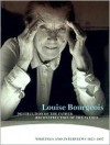 Louise Bourgeois Destruction of the Father / Reconstruction of the Father: Writings and Interviews, 1923-1997 - Louise Bourgeois, Marie-Louise Bernadac, Bernad, Marie-Laure Bernadac, Hans Ulrich Obrist