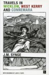 Travels in Wicklow, West Kerry and Connemara - J.M. Synge, Jack B. Yeats, Paddy Woodworth