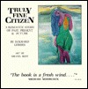Truly Fine Citizen: A Romantic Story of Past, Present and Future - Eckhard Gerdes