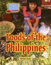 Foods of the Philippines (A Taste of Culture) - Barbara Sheen