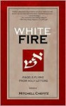 White Fire - Mitchell Chefitz