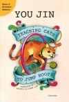 Teaching Cats to Jump Hoops - You Jin, Sylvia Li-Chun Lin