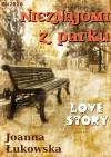 Nieznajomi z parku - Joanna Łukowska