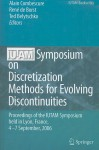 IUTAM Symposium on Discretization Methods for Evolving Discontinuities: Proceedings of the IUTAM Symposium Held Lyon, France, September 4-7, 2006 - Alain Combescure, René De Borst, Ted Belytschko