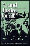 And Justice for All!: The Untold History of Dallas - Kevin J. Shay, Roy H. Williams