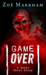 Game Over: A Zanno Short Story - Zoë Markham