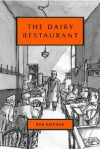 The Dairy Restaurant - Ben Katchor