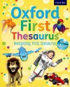 Oxford First Thesaurus. Compiled by Andrew Delahunty - Andrew Delahunty