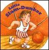 Little Slam Dunker (Chunky Shape Books - Little All Stars) - Benrei Huang