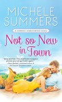 Not So New In Town (Harmony Homecomings) - Michele Summers