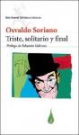 Triste, solitario y final - Osvaldo Soriano