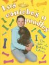 Los Caniches O Poodles - Kelley Macaulay, Bobbie Kalman