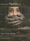 I Don't Keep Secrets - Shelia &. Flath Stewart
