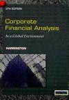Corporate Financial Analysis in a Global Environment - Diane R. Harrington, Jan L. Harrington