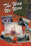 The Way We Were - William Smith