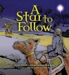 A Star to Follow - Christopher Freiler, Michael Garman