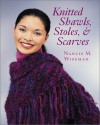 Knitted Shawls, Stoles, and Scarves - Nancie M. Wiseman