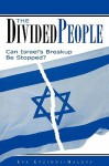 The Divided People: Can Israel's Breakup Be Stopped? - Eva Etzioni-Halevy