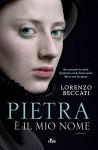 Pietra è il mio nome (Narrativa Nord) (Italian Edition) - Lorenzo Beccati