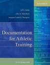 Documentation for Athletic Training - Jeff G. Konin, John M. Kaltenborn, Margaret Frederick Thompson