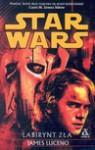 Star Wars Labirynt zła - James Luceno