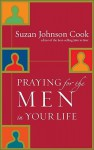 Praying for the Men in Your Life - Suzan D. Johnson Cook