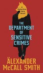 The Department of Sensitive Crimes (Detective Varg #1) - Alexander McCall Smith