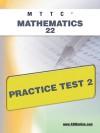 MTTC Mathematics 22 Practice Test 2 - Sharon Wynne