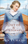 Out of the Ordinary (Apart From the Crowd) - Jen Turano