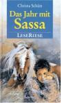 Das Jahr mit Sassa. LeseRiese. - Christa Schütt