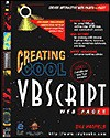 Creating Cool Web Pages with VB Script - Bill Hatfield