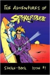 The Adventures of Spiker-Dude - Randal P. Calais, John E. Butler, V.A. Wheaton