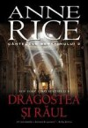 Dragostea si raul (Songs of the Seraphim, #2) - Anne Rice