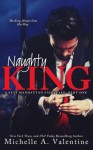 Naughty King - Michelle A. Valentine
