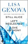Lisa Genova eBox Set: Still Alice, Left Neglected, and Love Anthony - Lisa Genova