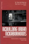 Rebuilding Urban Neighborhoods: Achievements, Opportunities, and Limits - W. Dennis Keating, Norman Krumholz