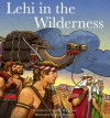 Lehi in the Wilderness - Timothy Robinson, Jerry Harston