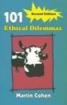 101 Ethical Dilemmas - M. Cohen