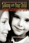 Conversations for Life: Talking with Your Child: Parents Guide - Rebecca Laird