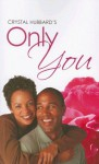 Only You - Crystal Hubbard
