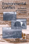 Environmental Conflict: In Search of Common Ground - Jeffrey J. Pompe