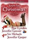 Yours for Christmas - Sue Lyndon, Jennifer Conner, Vee Michaels, Jennifer Cooper