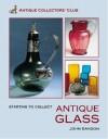 Starting to Collect Glass - John Sandon