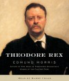 Theodore Rex - Edmund Morris, Harry Chase