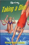 Taking a Dive - Michele Martin Bossley