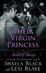 Their Virgin Princess - Shayla Black, Lexi Blake
