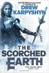 The Scorched Earth - Drew Karpyshyn